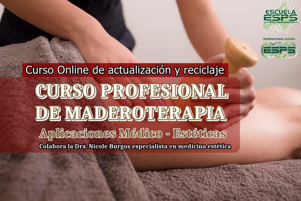 Cursos de maderoterapia profesional. Formación maderoterapia organizados por la Escuela Europea Parasanitaria ESPS.